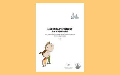 Medijska pismenost za najmlađe – multimedijski priručnik