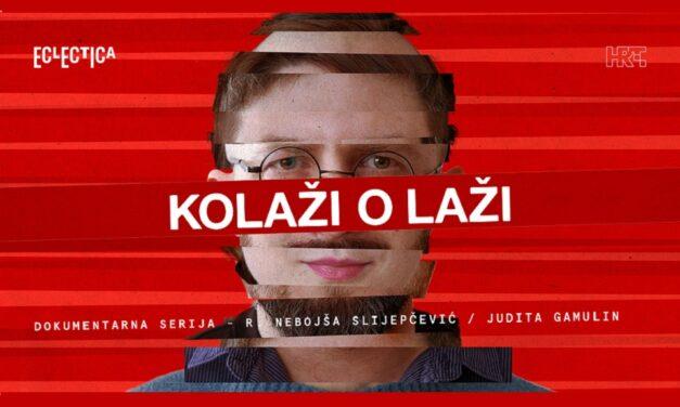 Hrvatska dokumentarna serija o lažima u medijskom prostoru